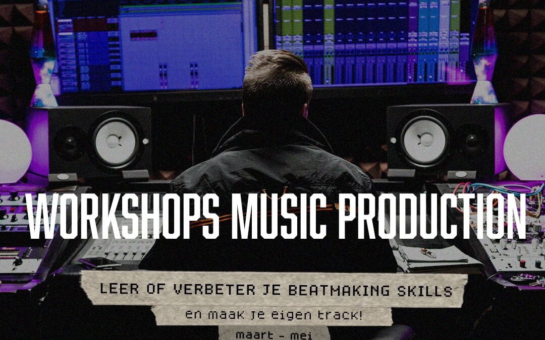 Workshops rap & music production vanaf maart